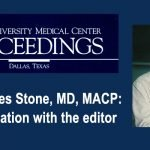 Marvin J. Stone, MD — When to Act and When to Refrain — A Lifetime of Learning the Science and Art of Medicine